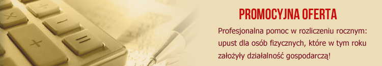 Promocyjna oferta - profesjonalna pomoc w rozliczeniu rocznym